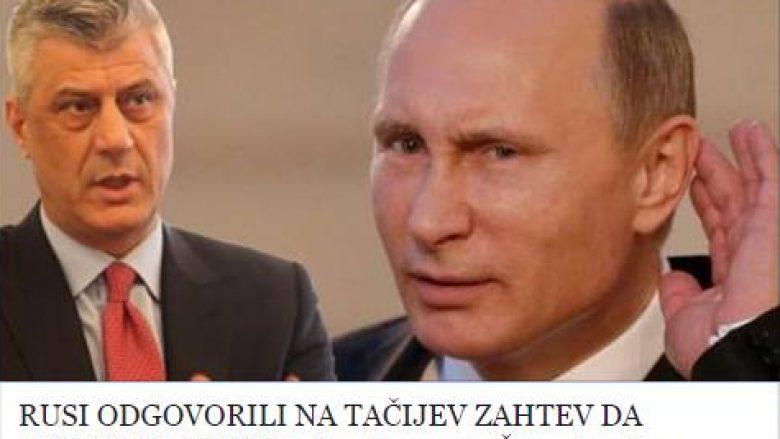 Mediat serbe: Rusia i përgjigjet kërkesës së Thaçit për njohjen e pavarësisë së Kosovës