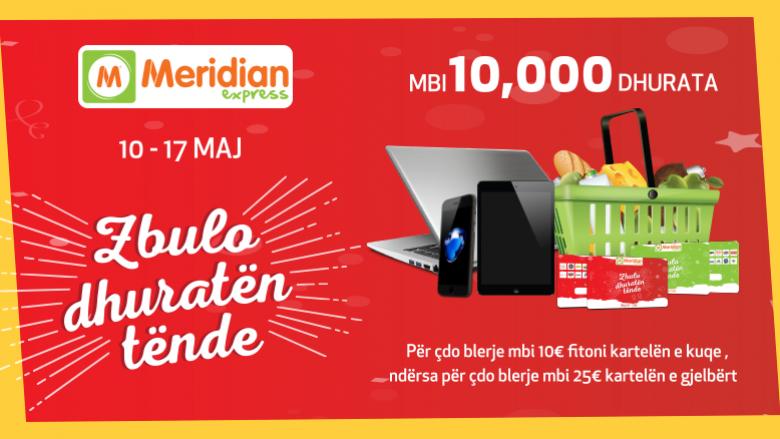 Meridian shpërblen konsumatorët me mbi 10 mijë dhurata