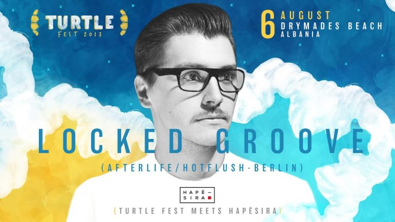Hapësira dhe Turtle Fest sjellin Locked Groove (Afterlife) në Dhërmi (Foto)