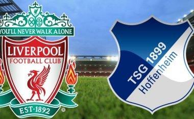 Formacionet startuese: Liverpool-Hoffenheim: Redsat duan të konfirmohen si pjesëmarrës në LK