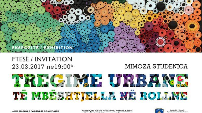 """Ekspozita """"Tregime urbane të mbështjella në rrollne"""" në Galerinë e Ministrisë së Kulturës"""