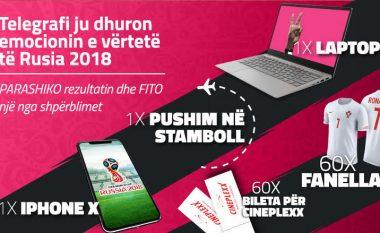 iPhoneX, pushim në Stamboll dhe Laptop - parashiko dhe fito, luaje Botërorin me Telegrafin!