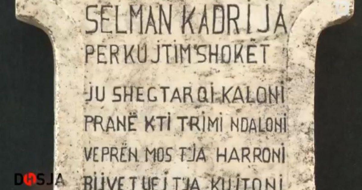Kush është Selman Kadria, personazhi i shumë këngëve patriotike? (Video)