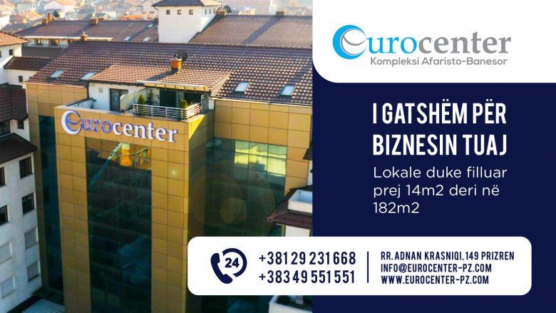 Vendi ideal për biznesin tuaj, Eurocenter në zemër të Prizrenit