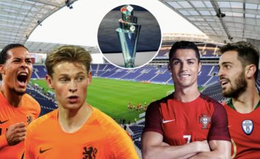 Portugali – Holandë, finalja e madhe e Ligës së Kombeve ekskluzivisiht në IPKO
