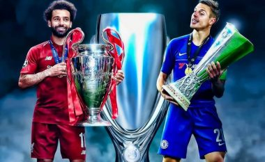 Liverpool - Chelsea, formacionet e mundshme të Superkupës së Evropës