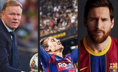 Griezmann: Mezi pres ta takoj Koemanin dhe bashkëlojtarët, i lumtur që Messi mbeti te Barcelona