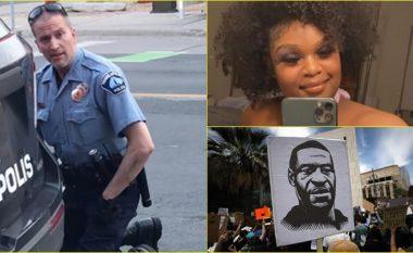 Po të mos ishin pamjet e kësaj vajze, polici që vrau Floydin ndoshta do të ishte ende në punë!