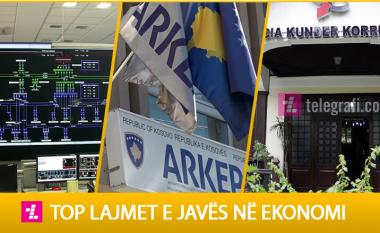 Mbulimi i shpenzimeve të rrymës në veri, emërimi i anëtarëve të bordit ri të ARKEP-it dhe përfundimi i afatit për deklarimin e pasurisë së zyrtarëve – top ngjarjet e javës në ekonomi