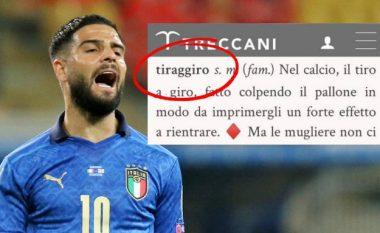 Lorenzo Insigne është përgjegjës për një fjalë të re në fjalorin italian