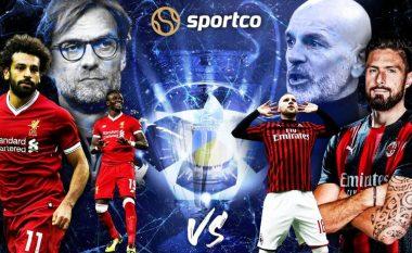 Formacionet e mundshme, analizë dhe parashikim: Liverpool - Milan